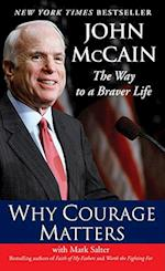 Why Courage Matters af John Mccain