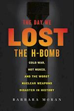 Day We Lost the H-Bomb