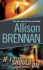If I Should Die af Allison Brennan