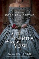 The Queen's Vow af C. W. Gortner