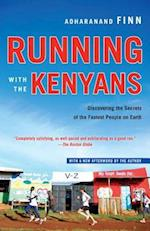 Running With the Kenyans af Adharanand Finn