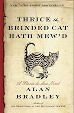 Thrice the Brinded Cat Hath Mew'd (Flavia de Luce)