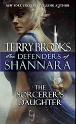 The Sorcerer's Daughter (Defenders of Shannara)