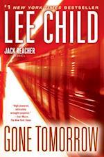 Gone Tomorrow (Jack Reacher Novels, nr. 13)