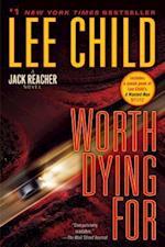 Worth Dying for (Jack Reacher Novels, nr. 15)