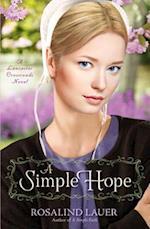 A Simple Hope (Lancaster Crossroads)