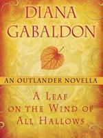Leaf on the Wind of All Hallows: An Outlander Novella (Outlander)