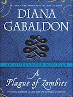 Plague of Zombies: An Outlander Novella (Lord John Grey)