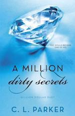 A Million Dirty Secrets (Million Dollar Duet, nr. 1)