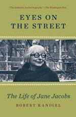 Eyes On The Street (The Life of Jane Jacobs)
