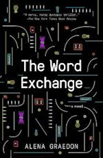 The Word Exchange af Alena Graedon