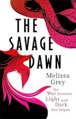 The Savage Dawn af Melissa Grey