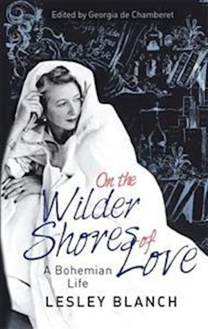 Bog, paperback On the Wilder Shores of Love af Lesley Blanch