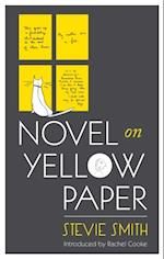 Novel On Yellow Paper af Stevie Smith