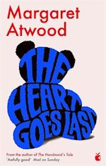 The Heart Goes Last af Margaret Atwood