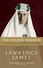 The Golden Warrior af Lawrence James