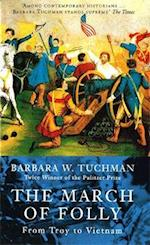 The March Of Folly af Barbara Wertheim Tuchman
