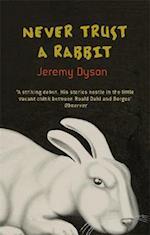 Never Trust A Rabbit