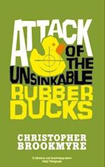 Attack of the Unsinkable Rubber Ducks af Christopher Brookmyre