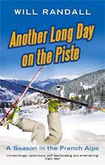 Another Long Day on the Piste