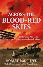 Across the Blood-Red Skies af Robert Radcliffe