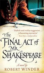 The Final Act Of Mr Shakespeare af Robert Winder