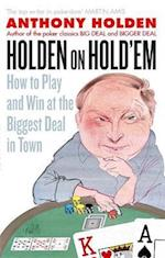 Holden On Hold'em af Anthony Holden