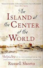 Island at the Center of the World af Russell Shorto