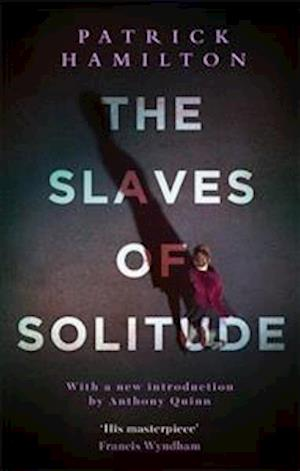 Bog, paperback The Slaves of Solitude af Patrick Hamilton