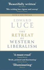 The Retreat of Western Liberalism af Edward Luce