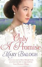 Only a Promise af Mary Balogh