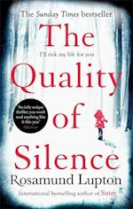 The Quality of Silence af Rosamund Lupton