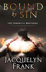 Bound by Sin (The Immortal Brothers)