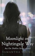 Moonlight on Nightingale Way (On Dublin Street)