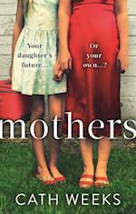 Mothers af Cath Weeks