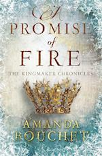 A Promise of Fire (Kingmaker Trilogy, nr. 1)