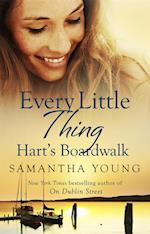 Every Little Thing (Harts Boardwalk)