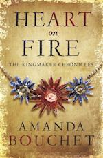 Heart on Fire (Kingmaker Trilogy)