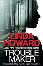Troublemaker af Linda Howard