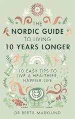 Nordic Guide to Living 10 Years Longer