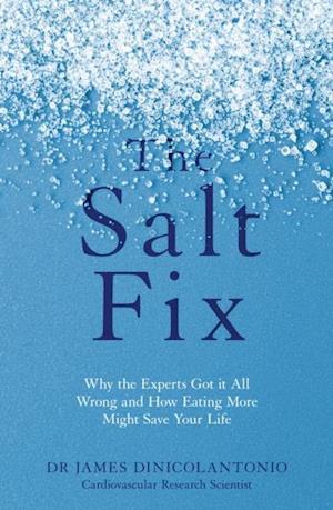 Salt Fix af James Dinicolantonio