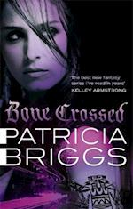 Bone Crossed (Mercy Thompson, nr. 4)