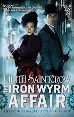 The Iron Wyrm Affair af Lilith Saintcrow