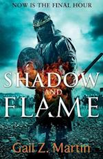 Shadow and Flame af Gail Z. Martin