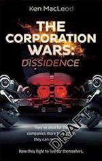 The Corporation Wars: Dissidence af Ken MacLeod