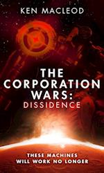 Corporation Wars: Dissidence af Ken MacLeod