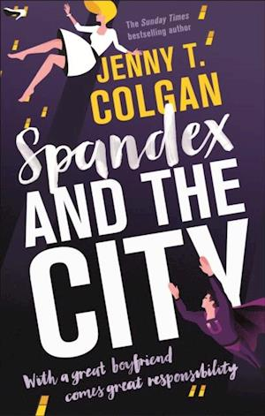 Spandex and the City af Jenny T. Colgan