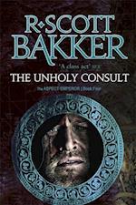 The Unholy Consult af R. Scott Bakker