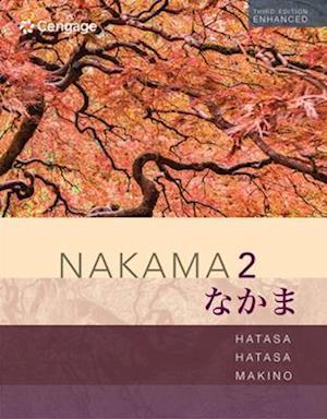 Nakama 2 Enhanced, Student Edition