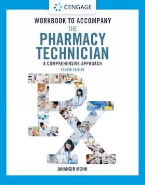 Student Workbook for Moini's The Pharmacy Technician: A Comprehensive Approach